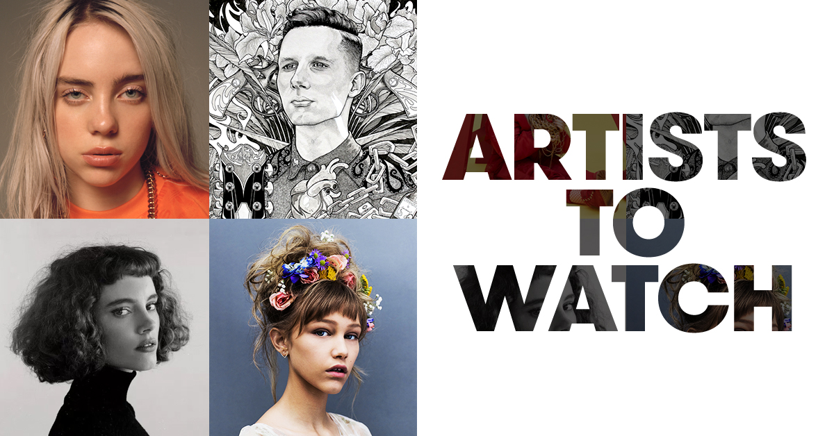 Artists to Watch   2018