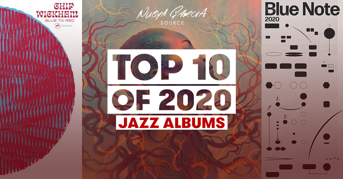 TOP 10 | Best Jazz Albums of 2020