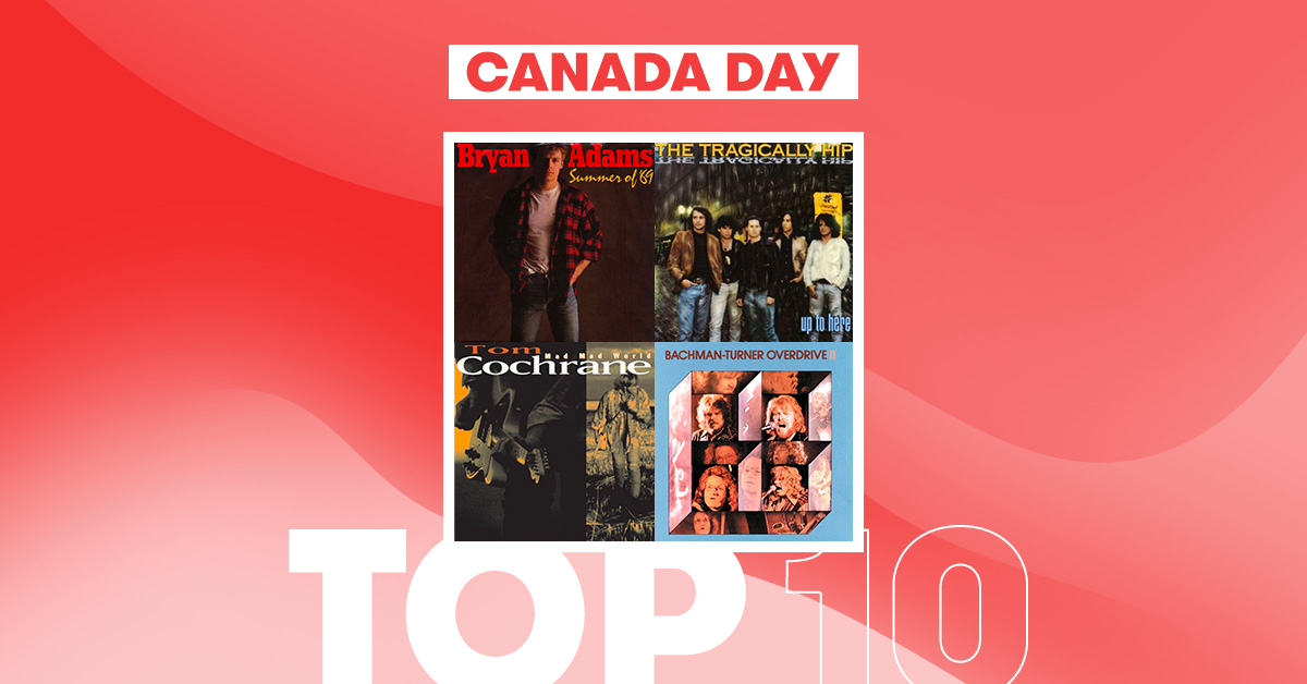 Canada Day - Top 10 Canadian Songs of the Year