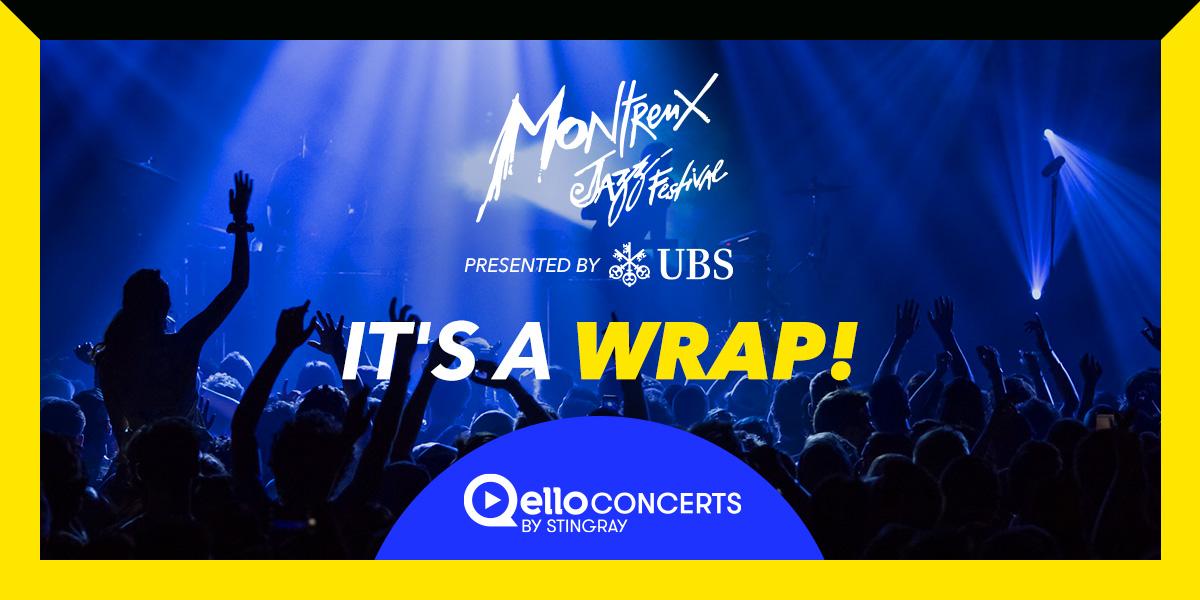 Montreux Jazz Festival 2021 | It's a wrap!