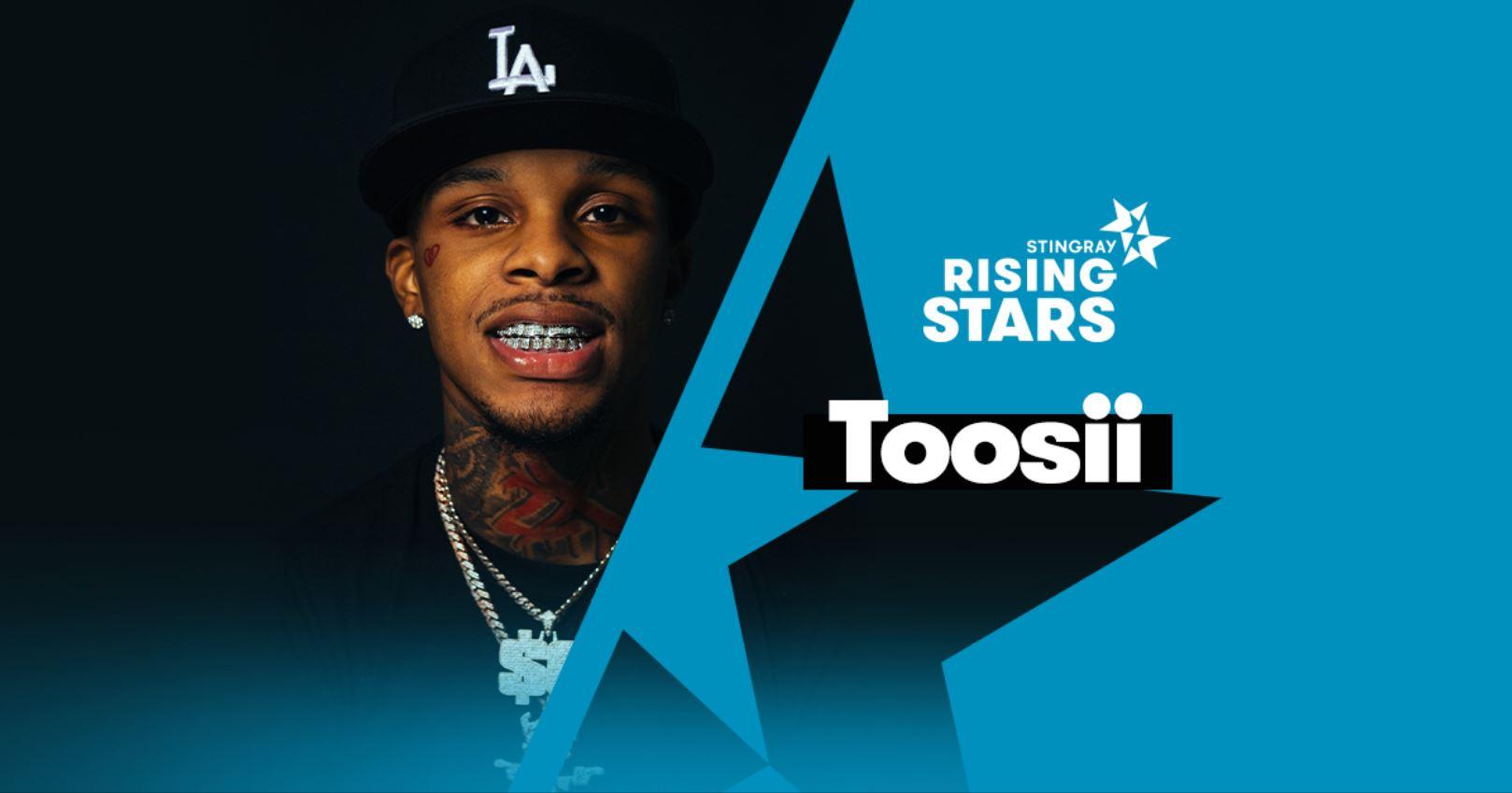 toosii interview stingray rising stars