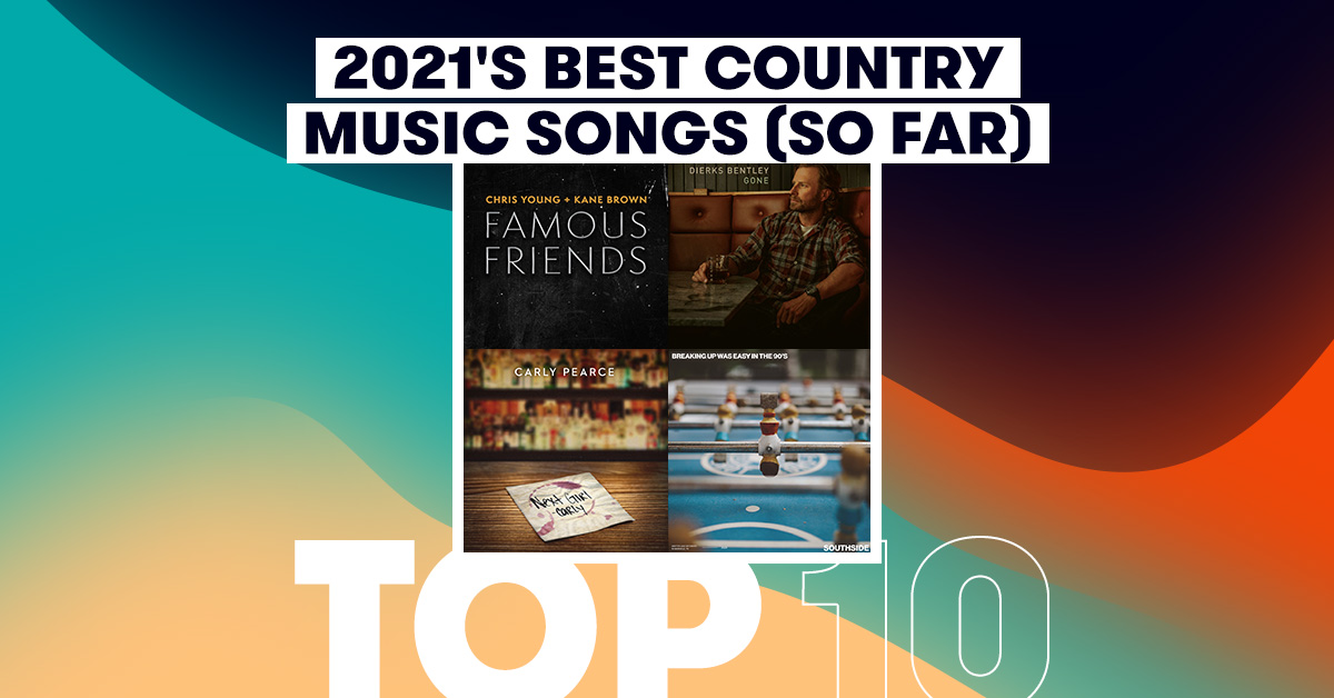 Best Country Music Songs 2021