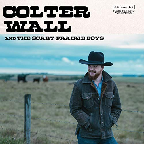 Happy Reunion - Colter Wall and The Scary Prairie Boys