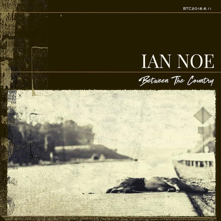 Letter to Madeline - Ian Noe