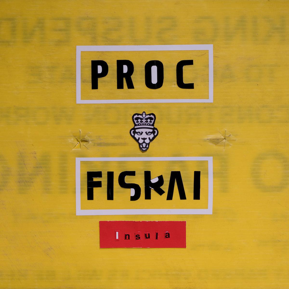 Proc Fiskal – Insula